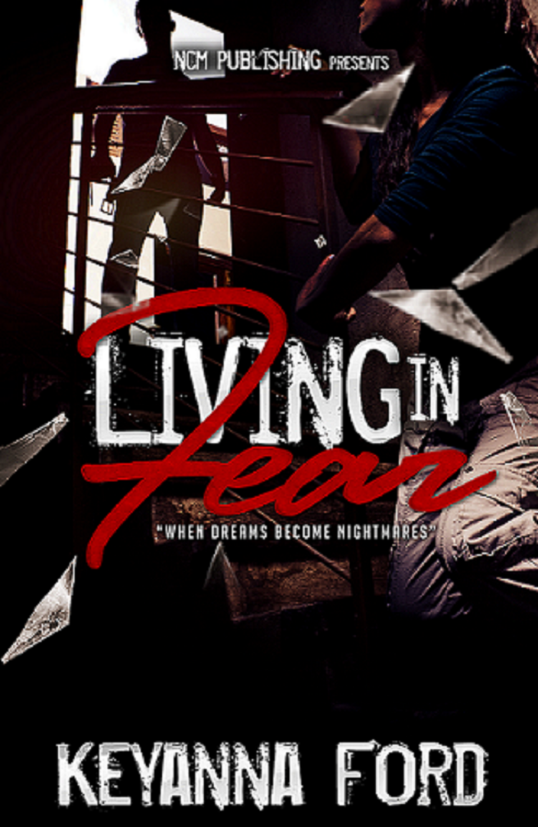 Living in Fear